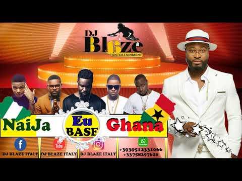 LATEST NAIJA/EU BASE/GHANA  AFROBEAT 2018 MIX DJ BLAZE/DAVIDO/OLAMIDE/WIZKID/2FACE.MP3