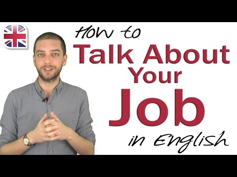 Talking About Your Job - Spoken English Lesson