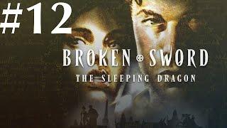 Broken Sword: The Sleeping Dragon Walkthrough part 12