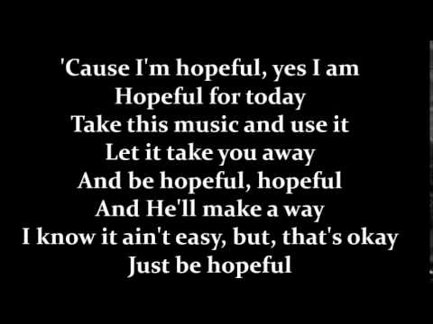 Bars and Melody - Hopeful (Lyrics)(Studio Version)