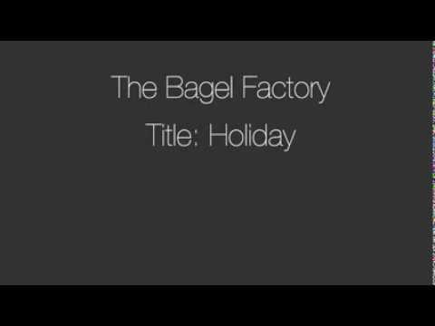 The bagel factory. Title: Holiday
