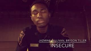 Jazmine Sullivan Ft. Bryson Tiller Insecure Cover by Wanya Brooks.mp3