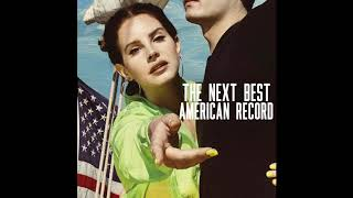 Скачать Lana Del Rey The Next Best American Record Official Demo Mix
