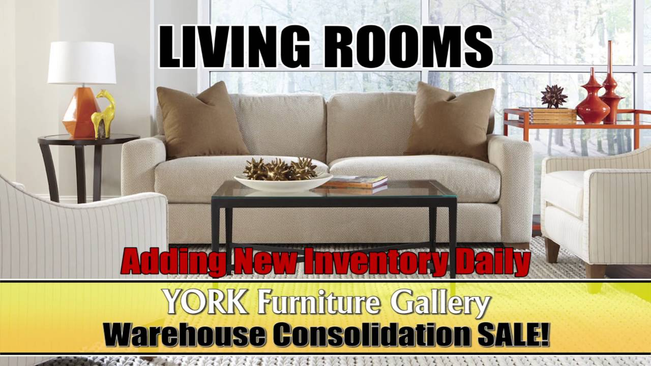 Exceptional York Furniture Warehouse Consolidation Sale. York Furniture Gallery