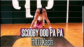 SCOOBY DO PAPA - DJ KASS  VALE BADILLA COREOGRAPHY Video