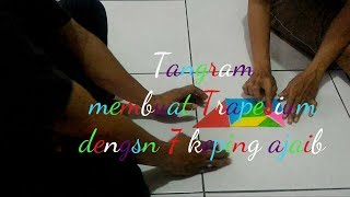 Tangram_kompaknya membuat trapesium dari 7 keping ajaib