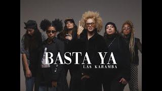 "Las Karamba - ""Basta Ya"" (Official Videoclip)"