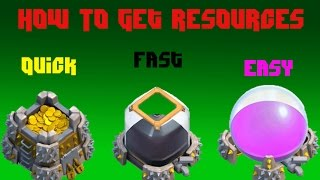 Clash of Clans - How to Get resources quick, easy and efficient !!