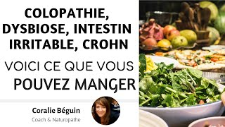 COLOPATHIE / INTESTIN IRRITABLE - QUOI MANGER LE MATIN ?