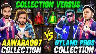 Top Global Badge Dyland Pros vs AAWARA Collection Versus 😍 Richest Global Player || Free Fire