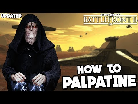 Star Wars Battlefront 2: How To Not Suck - Emperor Palpatine UPDATED Hero Guide And Review (2019)