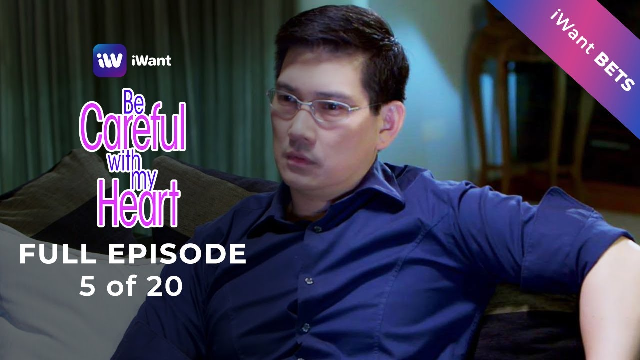 Download Be Careful With My Heart Full Episode 5 of 20 | iWant BETS
