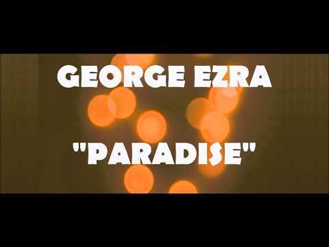 GEORGE EZRA - PARADISE SUB ESPAÑOL / INGLES