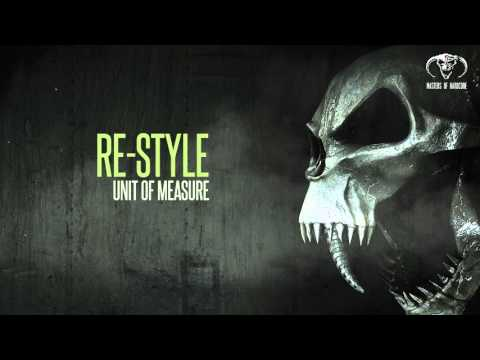 Re-Style - Unit Of Measure (Official Preview) - [MOHDIGI142]