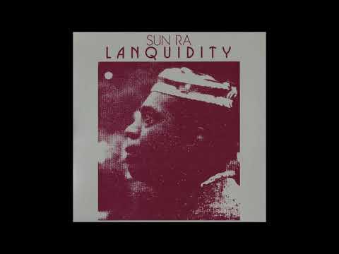 Sun Ra - Lanquidity (1978) (Full Album)