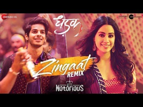 Zingaat Remix - DJ Notorious | Dhadak | Ishaan & Janhvi