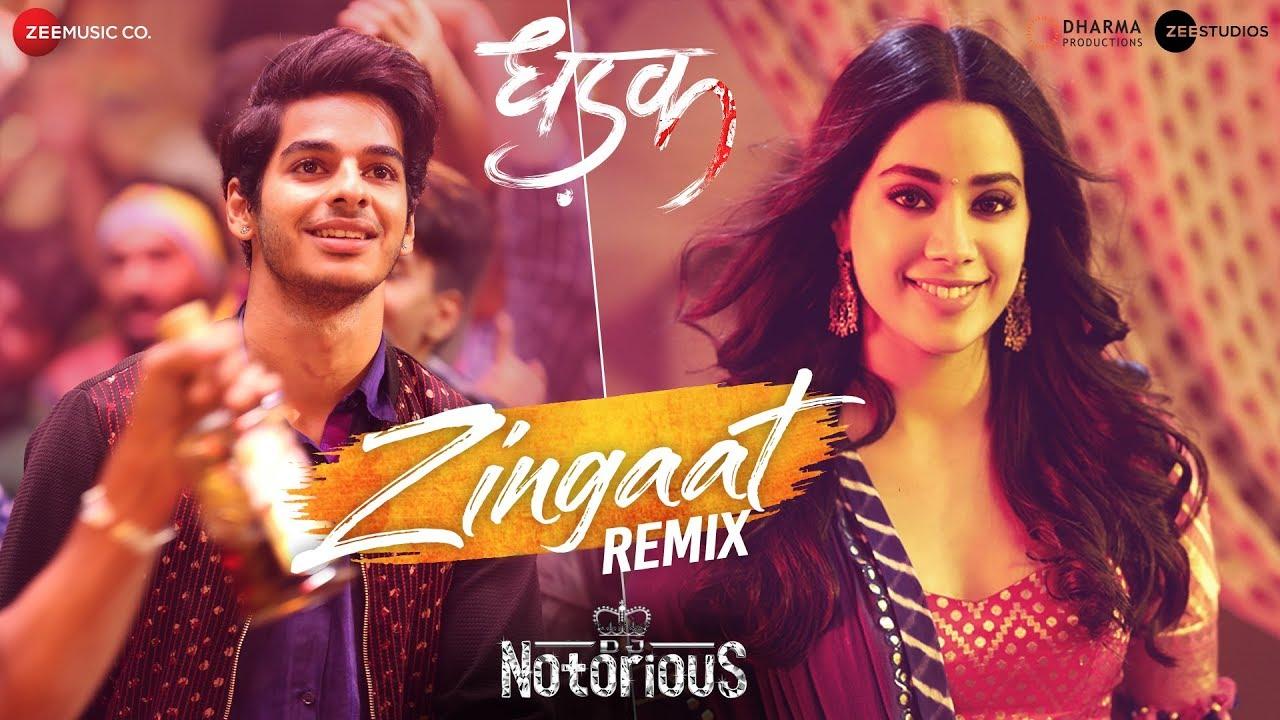 Download Zingaat Remix - DJ Notorious | Dhadak | Ishaan & Janhvi