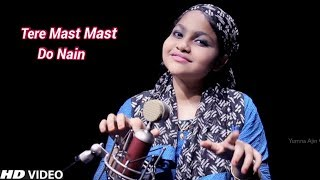 Tere Mast Mast Do Nain Cover By Yumna Ajin | HD VIDEO