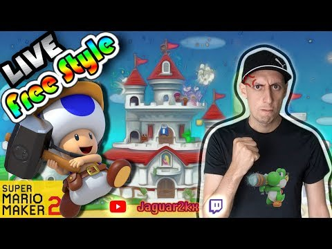 Live En Freestyle [FR] [#38] [SUPER MARIO MAKER 2]