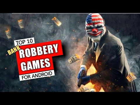 Top 10 Robbery Games For Android | Best Android Stealth Games | Licit