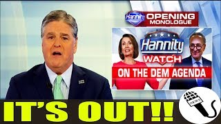 OUT OF THE BLUE!! Hannity Just ANNOUNCED TOP DEM