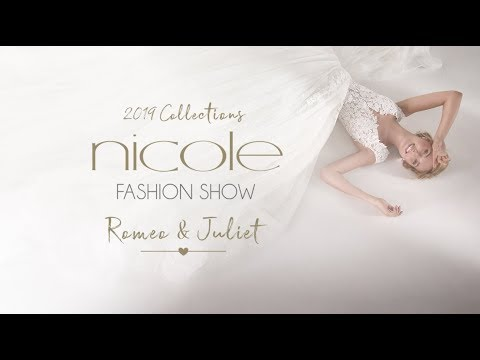 Nicole Fashion Show 2019 Collection - Romeo & Juliet Edition (full version)