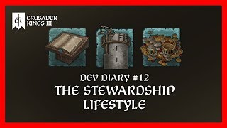 Crusader Kings 3 Dev Diary #12: The Stewardship Lifestyle