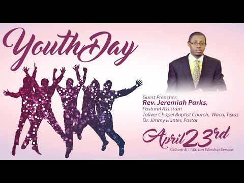 Antioch Missionary Baptist Church Youthday Morning Worship Service April 23, 2017