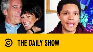 Ghislaine Maxwell Tried To Evade Detection Using Tin Foil Phone I The Daily Show With Trevor Noah