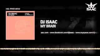 DJ Isaac - My Brain