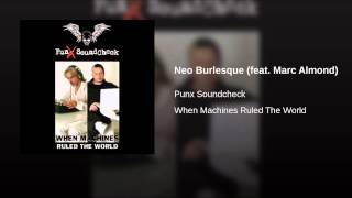 Neo Burlesque (feat. Marc Almond)