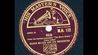 Glenn Miller and his Orchestra - Vilia