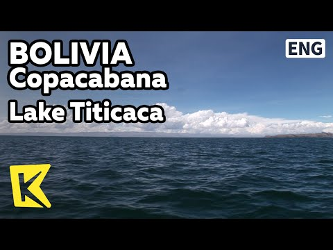 【K】Bolivia Travel-Copacabana[볼리비아 여행-코파카바나]안데스 산맥, 티티카카 호수/Lake Titicaca/Dock/The Andes