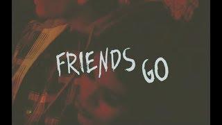 Download Maggie Lindemann - Friends Go [Lyric Video] Mp3