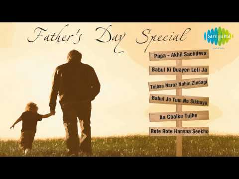 Father's Day Special Songs | Hindi Movie Songs | Audio Juke Box