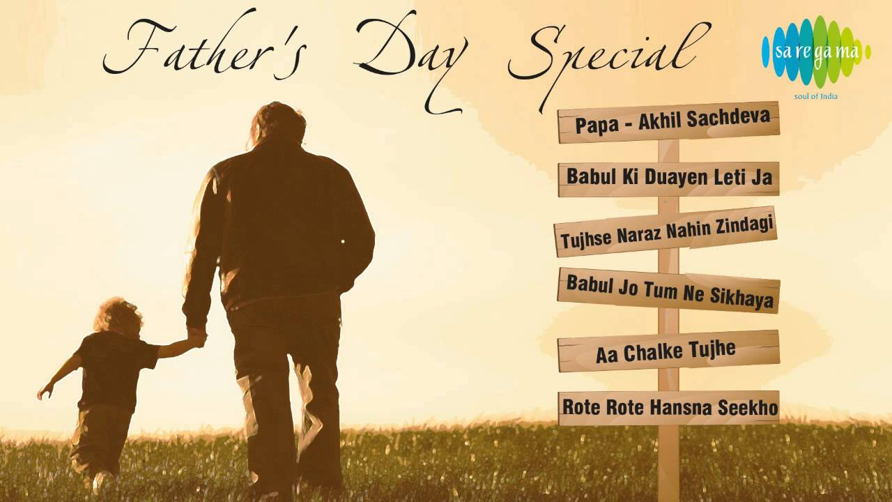 Songs dedicated to papa in hindi