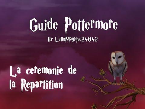 Guide Pottermore // La cérémonie de la...