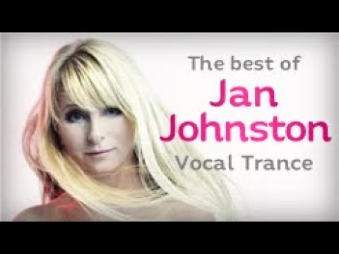 The Best of Jan Johnston (Vocal Trance Mix)