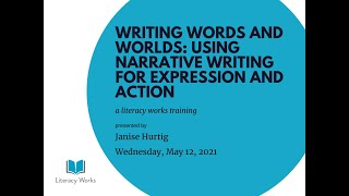 Writing Words and Worlds: Using Narrative Writing for Expression and Action