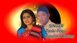Tonki Pegu Tarulata Kutum ll Mising Oi:Nitom ll