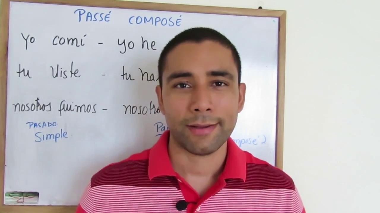 Pass U00e9 Compos U00e9 En Franc U00e9s  1  6  U00bfque Significa En Espa U00f1ol