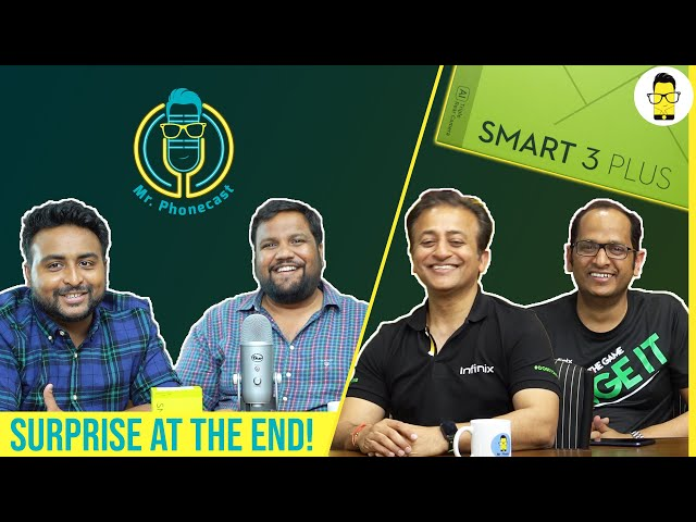 Infinix Smart 3 Plus unboxing & discussing future plans with CEO: Mr. Phonecast Ep. 2