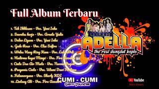 Adella dangdut koplo terbaru 2020 album