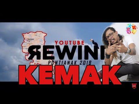 KEMAK ‼️ YOUTUBE REWIND PONTIANAK 2018