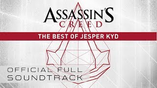 Repeat youtube video Assassin's Creed: The Best of Jesper Kyd (OST) - Full Soundtrack
