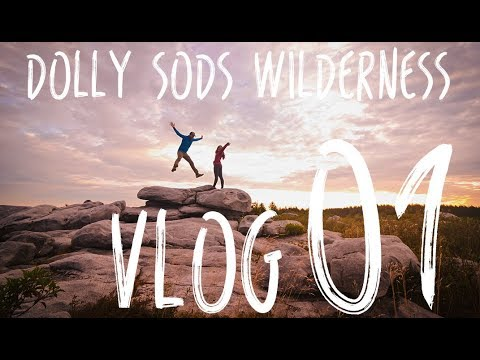 VLOG 01: Dolly Sods Backpacking