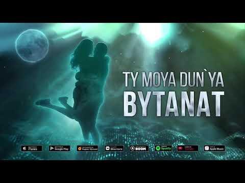 Bytanat Ty Moya Dunya Skachat Pesnyu Na Telefon Besplatno
