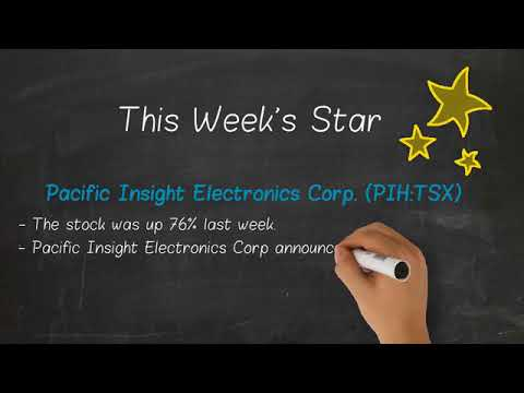 Weekly Star   Pacific Insight Electronics Corp  PIH TSX