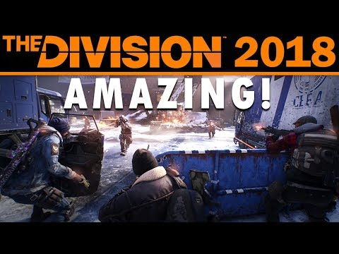 The Division is AMAZING in 2018!