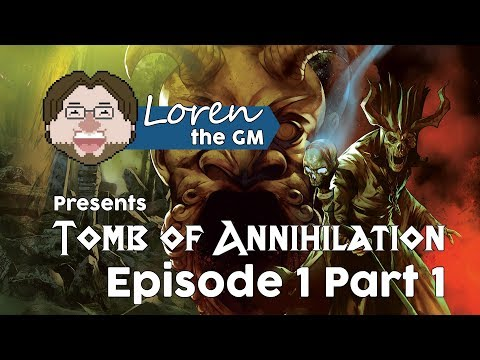 Tomb of Annihilation - Episode 1 Part 1 | 5th Edition D&D Actual Play Campaign